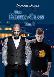 Der Kostja-Clan - Teil 1 - Gay Billionaire - Ménage - Suspense