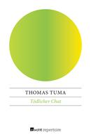 Thomas Tuma: Tödlicher Chat ★★★★★
