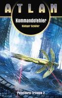 Rüdiger Schäfer: ATLAN Polychora 2: Kommandofehler ★★★★