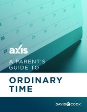 A Parent's Guide to Ordinary Time