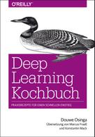 Douwe Osinga: Deep Learning Kochbuch