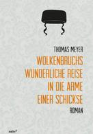 Thomas Meyer: Wolkenbruchs wunderliche Reise in die Arme einer Schickse ★★★★★