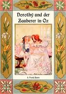 L. Frank Baum: Dorothy und der Zauberer in Oz - Die Oz-Bücher Band 4