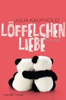 Julia Kaufhold: Löffelchenliebe ★★★★