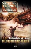 Matthias Falke: Raumschiff Promet - Die Abenteuer der Shalyn Shan 02: Die Tochter des Pfauen ★★★★★