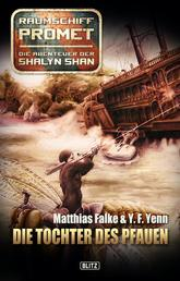 Raumschiff Promet - Die Abenteuer der Shalyn Shan 02: Die Tochter des Pfauen