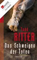 Todd Ritter: Das Schweigen der Toten ★★★★