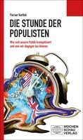 Florian Hartleb: Die Stunde der Populisten ★