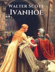Ivanhoe - Vollständige deutsche Ausgabe