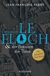 Commissaire Le Floch und der Brunnen der Toten - Roman