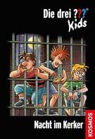 Ulf Blanck: Die drei ??? Kids, 33, Nacht im Kerker (drei Fragezeichen Kids) ★★★★