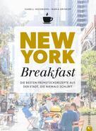 Isabell Heßmann: New York Breakfast ★★★★