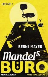 Mandels Büro - Roman