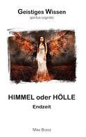 Mike Brand: Himmel oder Hölle