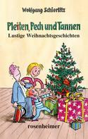 Wolfgang Schierlitz: Pleiten, Pech und Tannen - Lustige Weihnachtsgeschichten ★★