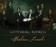 The Gettysburg Address (Unabridged)