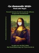 Vincenzo Romeo Doster: -Le domande 2020- Fluch oder Segen