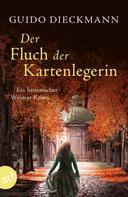 Guido Dieckmann: Der Fluch der Kartenlegerin ★★★★