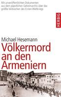 Michael Hesemann: Völkermord an den Armeniern