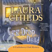 Egg Drop Dead - A Cackleberry Club Mystery, Book 7 (Unabridged)