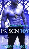 Scorpio Monroe: Prison Toy