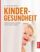 Romanus Röhnelt: Kindergesundheit ★★★★★