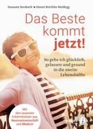 Susanne Strobach: Das Beste kommt jetzt!