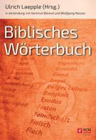 Ulrich Laepple: Biblisches Wörterbuch ★★★★★