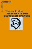 Thorsten Roelcke: Geschichte der deutschen Sprache