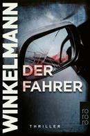 Andreas Winkelmann: Der Fahrer ★★★★