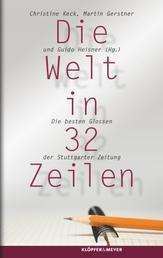 Die Welt in 32 Zeilen - Die besten Glossen der Stuttgarter Zeitung