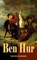 Lew Wallace: Ben Hur (Deutche Ausgabe)