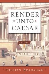 Render Unto Caesar - A Novel