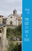 Josep Gil Ribas: Por qué no voy a misa