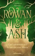 Christian Handel: Rowan & Ash ★★★★