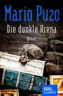 Mario Puzo: Die dunkle Arena ★★★★