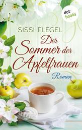 Der Sommer der Apfelfrauen - Roman