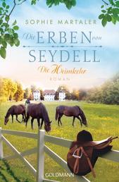 Die Erben von Seydell - Die Heimkehr - Roman - Die Gestüt-Saga 3