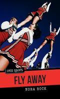 Nora Rock: Fly Away