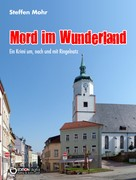 Steffen Mohr: Mord im Wunderland