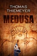 Thomas Thiemeyer: Medusa ★★★★