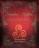 Phil Humor: Monster, Mythen, Märchenhelden ★★★