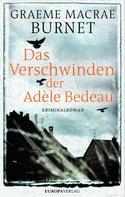 Graeme Macrae Burnet: Das Verschwinden der Adèle Bedeau ★★★★