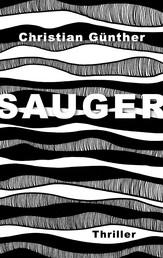 Sauger - Thriller