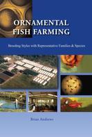 Brian Andrews: Ornamental Fish Farming