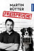 Martin Rütter: Freispruch ★★★★