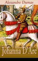 Alexandre Dumas: Johanna D'Arc ★★★★★