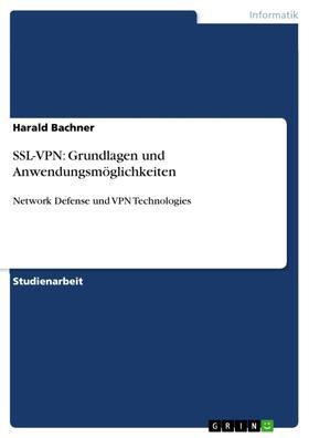 SSL-VPN: Grundlagen und Anwendungsmöglichkeiten