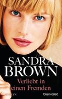Sandra Brown: Verliebt in einen Fremden ★★★★