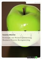 Susanna Albarran: Konzepte zur Prozessoptimierung. Business Process Reengineering ★★★★★